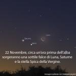 22 novembre Saturno la Luna e Spica