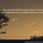 26 novembre Mercurio la Luna e Venere